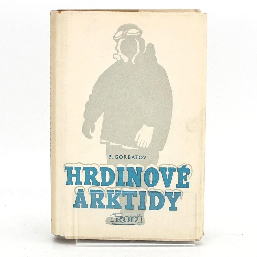 Boris Leonťjevič Gorbatov: Hrdinové arktidy