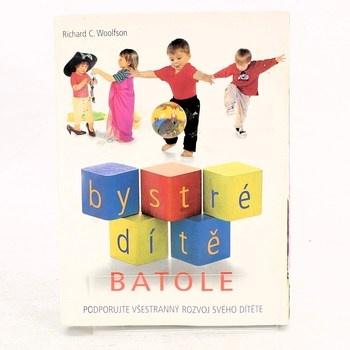 Richard C. Woolfson: Bystré dítě: Batole