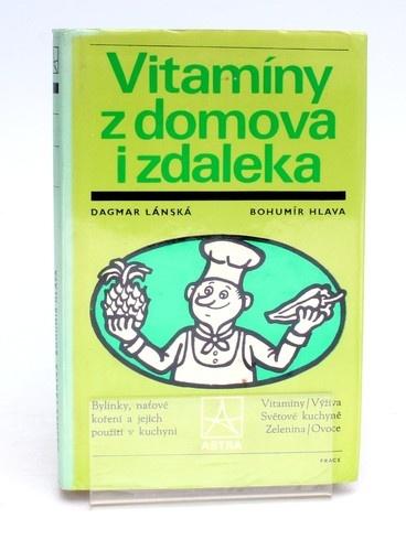 Kniha Dagmar Lánská: Vitamíny z domova i ze světa
