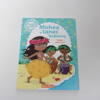 Dětská literatura Mohea a tanec královny