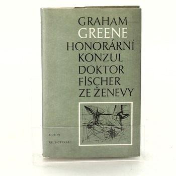 Graham Greene: Honorární konzul / Doktor Fischer ze Ženevy