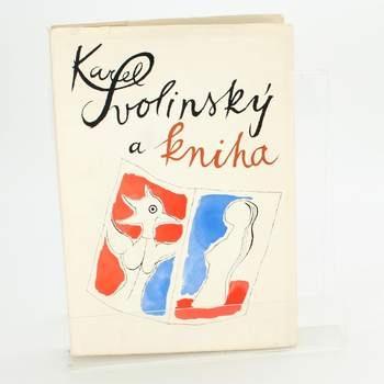 Památník: Karel Svolinský a kniha
