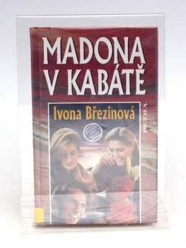 Kniha Ivona Březinová - Madona v kabátě