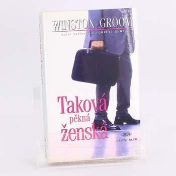 Kniha Taková pěkná ženská Winston Groom