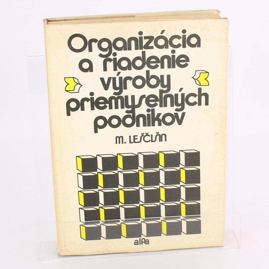 Organizácia a riadenie výroby podnikov
