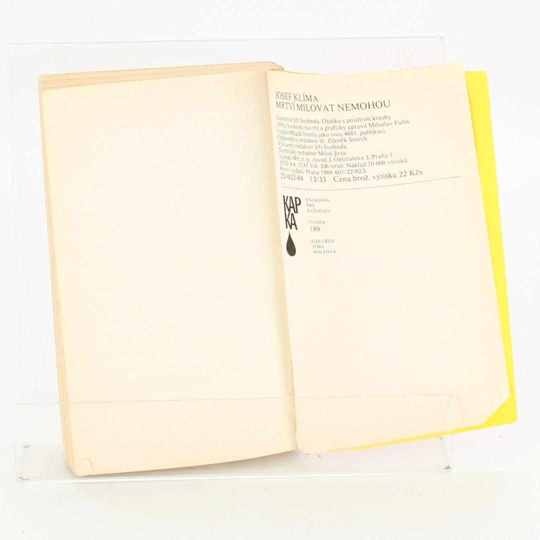 Kniha Josef Klíma: Mrtví milovat nemohou