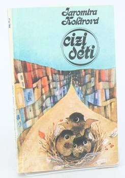 Kniha Jaromíra Kolárová: Cizí děti