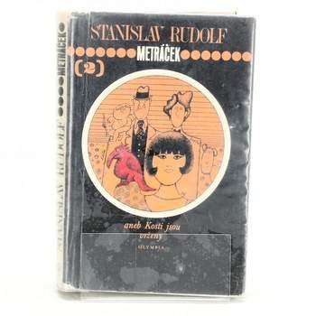 Kniha Metráček 2. díl Stanislav Rudolf