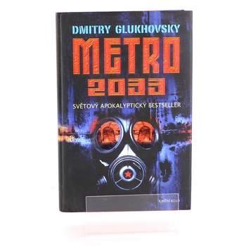 Kniha Metro 2033 Dmitry Glukhovsky