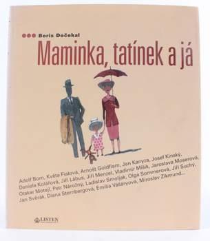 Kniha Boris Dočekal: Maminka, tatínek a já