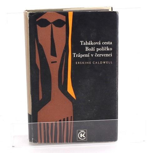 Tabáková cesta, Boží políčko, Trápení v červenci