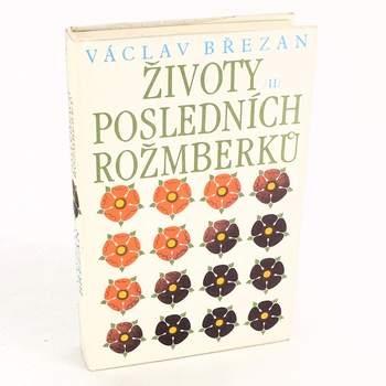 Životy posledních Rožmberků II Václav Březan