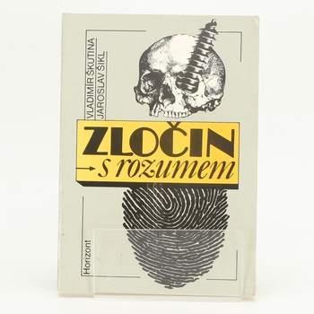Kniha Škutina, Šikl: Zločin s rozumem