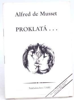 Kniha Alfred de Musset: Proklatá...