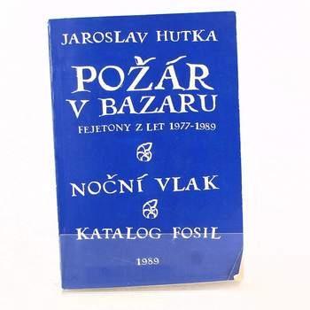 Kniha Jaroslav Hutka: Požár v bazaru