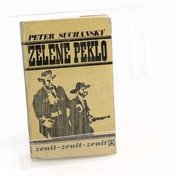 Peter Suchanský: Zelené peklo