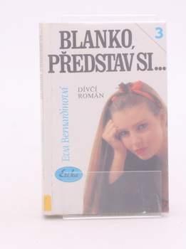 Kniha Eva Bernardinová: Blanko, představ si