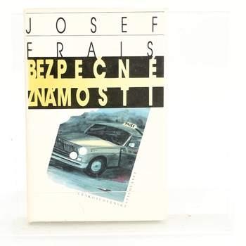 Kniha Bezpečné známosti Josef Frais