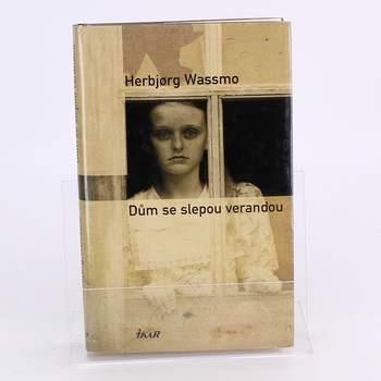 Kniha Herbjorg Wassmo:Dům se slepou verandou