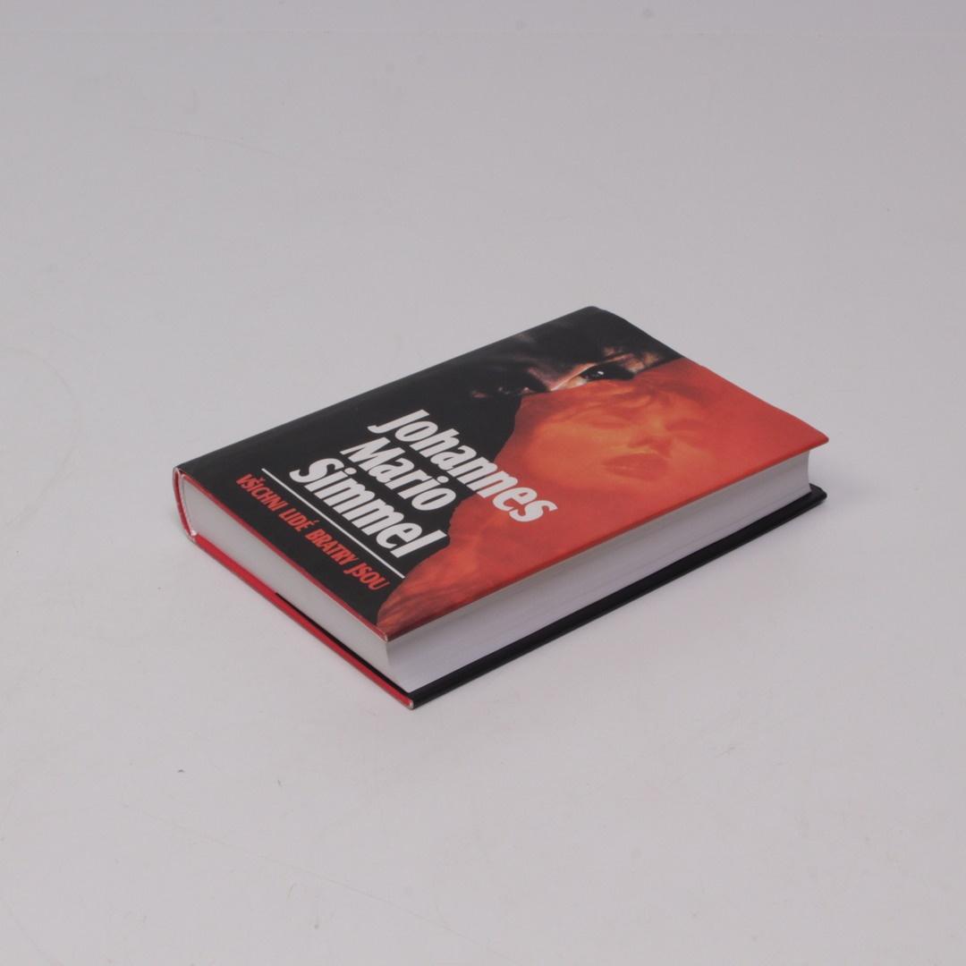 Kniha J. M. Simmel: Všichni lidé bratry jsou