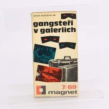 Kniha Gangsteři v galeriích Josef Gluckselig