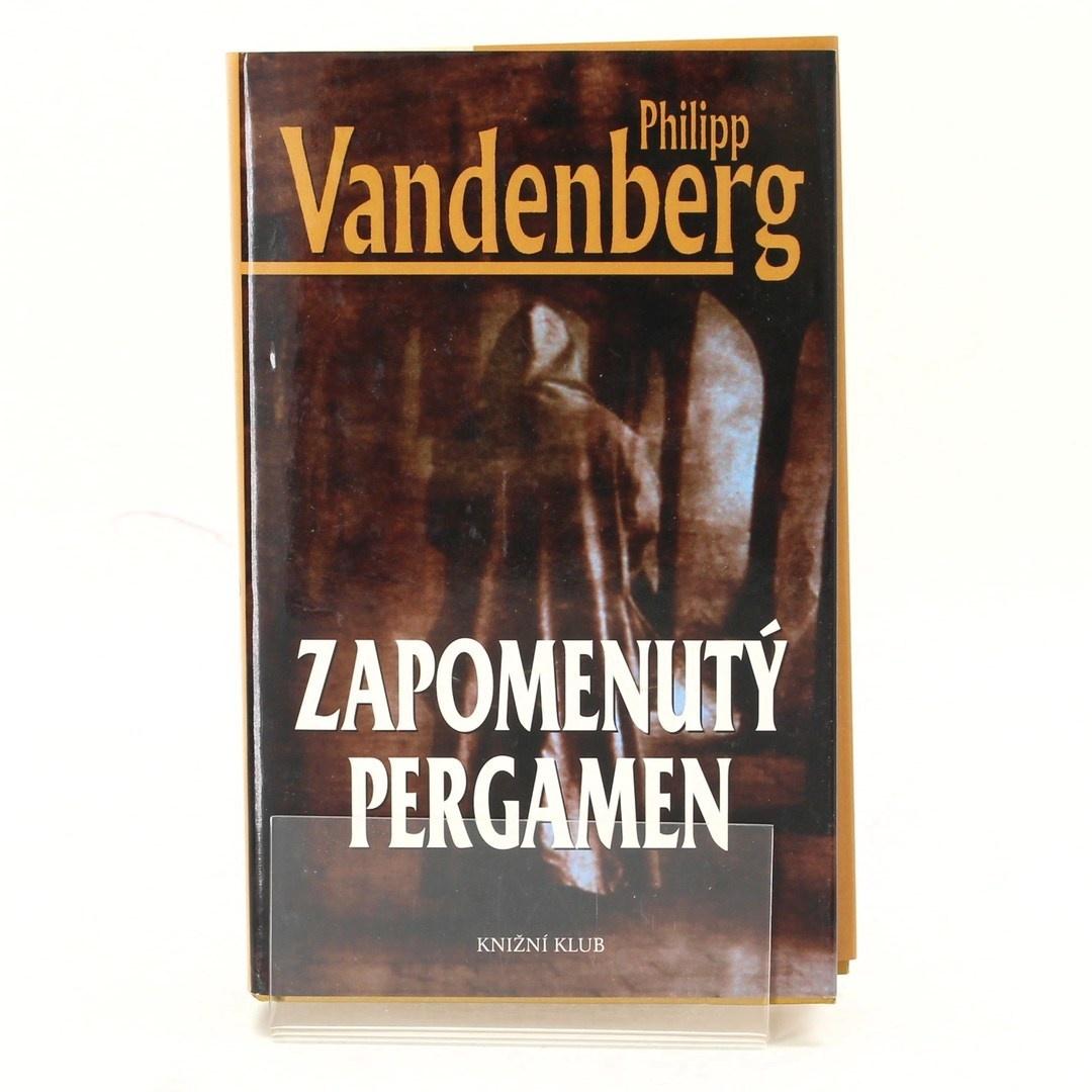 Philipp Vanderberg: Zapomenutý pergamen
