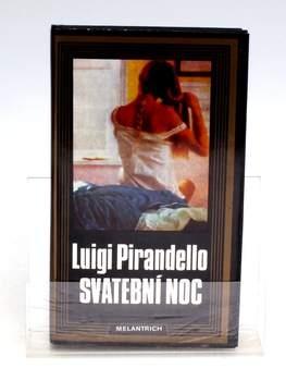 Luigi Pirendello: Svatební noc