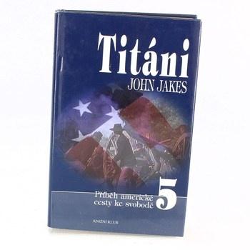 John Jakes: Titáni