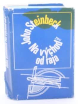 Kniha John Steinbeck: Na východ od raja
