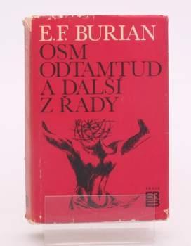 E. F. Burian Osm odtamtud a další z řady