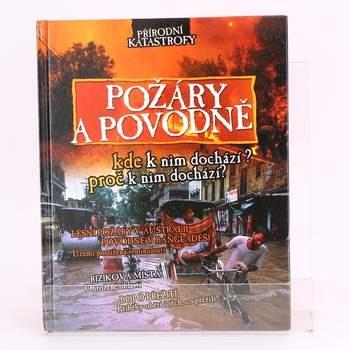 Kniha Přírodní katastrofy Požáry a povodně