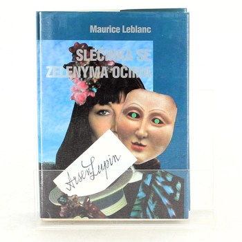 Maurice Leblanc: Slečinka se zelenýma očima