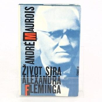 André Maurois: Život sira Alexandra Fleminga