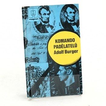 Adolf Burger: Komando padělatelů