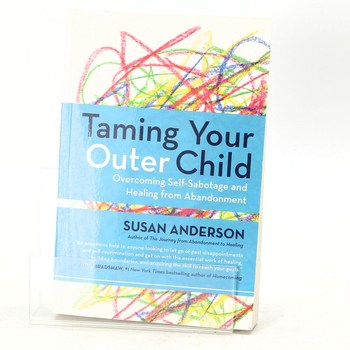 Susan Anderson: Taming Your Outer Child