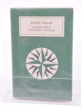 Kniha Joseph Conrad: Almayerův vzdušný zámek