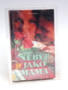 Kniha Věra Řeháčková - Nebýt jako máma