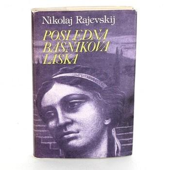 Nikolaj Aleksejevič Rajevskij: Posledná básnikova láska