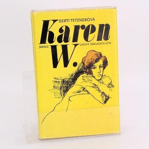 Kniha Karen W.