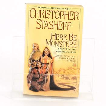 Kniha Here be monsters Christopher Stasheff