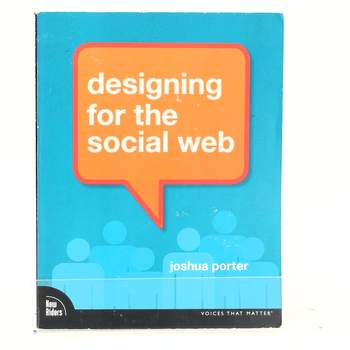 Kniha Designing for the Social Web