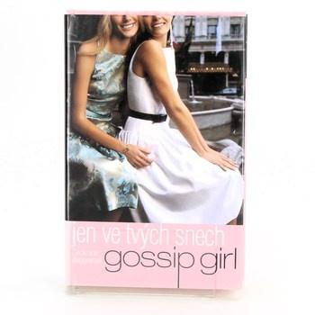 Cecily von Ziegesar: Gossip Girl: Jen ve tvých snech