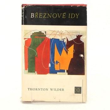 Thornton Wilder: Březnové idy