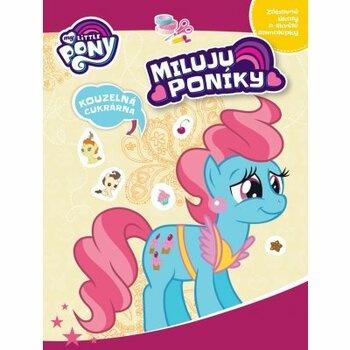 Dětská kniha My Little Pony: Miluju poníky!