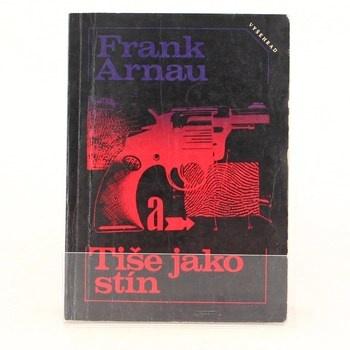 Frank Arnau: Tiše jako stín
