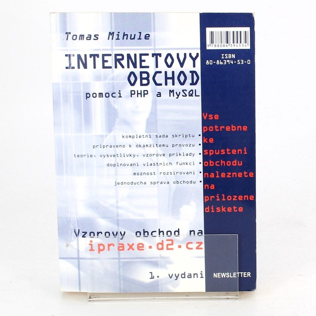 Tomáš Mihule: Internetový obchod