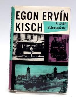 Kniha Egon Ervín Kisch: Pražská dobrodružství