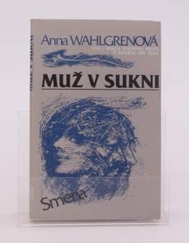 Kniha Anna Wahlgrenová: Muž v sukni