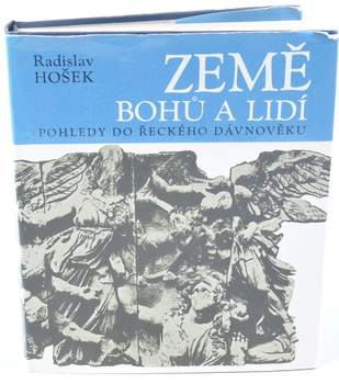 Kniha Radislav Hošek: Země bohů a lidí