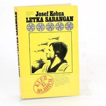 Josef Kebza: Letka Sarangan